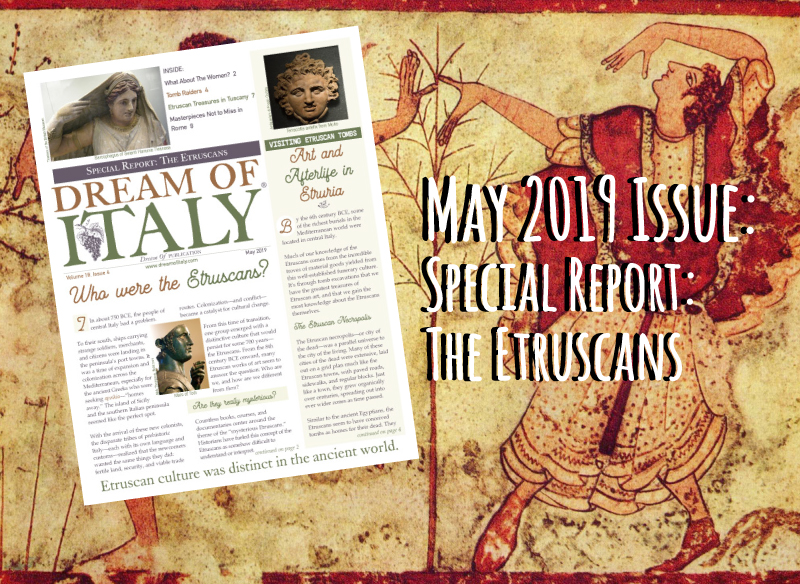 May 2019 - Special Report: The Etruscans - Dream of Italy
